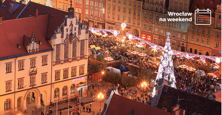 Wrocław At Weekend 17 18 December Events Wwwwroclawpl