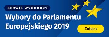 Serwis wyborczy - Wybory do Parlamentu Europejskiego 2019