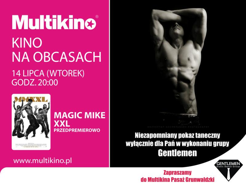 Magic Mike Xxl W Kinie Na Obcasach W Multikinie Www