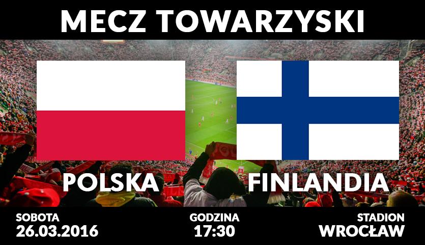 Podwójne Zaproszenie Na Mecz Polska Finlandia Wwwwroclawpl