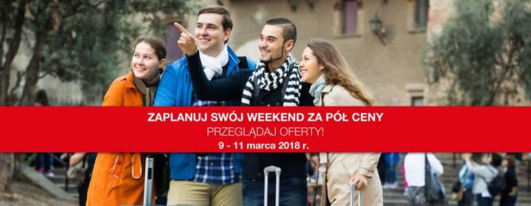 Weekend Za Pół Ceny: 9-11 Marca: Polska Zobacz Więcej