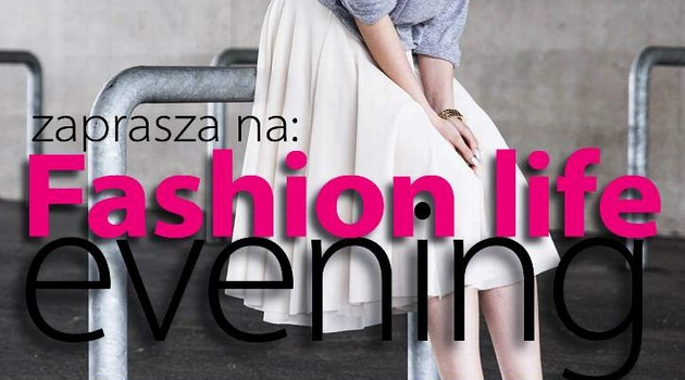 Fashion Life Evening