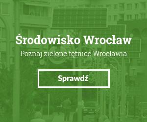 Środowisko Wrocław - Poznaj zielone tętnice Wrocławia