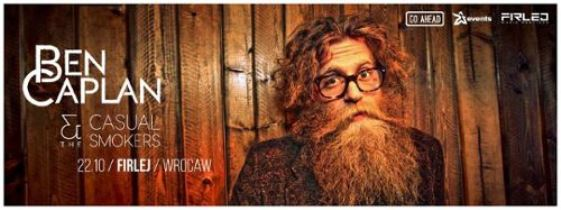 Ben Caplan & The Casual Smokers w Firleju