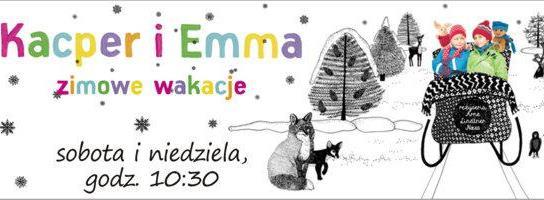 Poranki dla dzieci w Mulikinie – Kacper i Emma