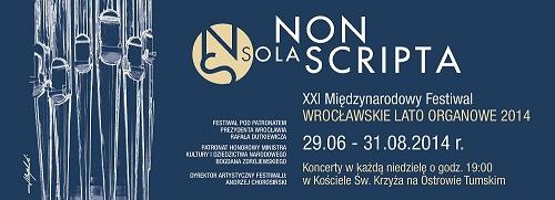 Festiwal NON SOLA SCRIPTA Wrocławskie Lato Organowe