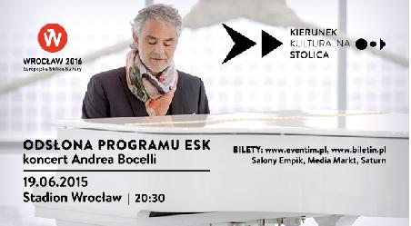 Odsłona Programu Europejskiej Stolicy Kultury 2016 wraz z koncertem Andrei Bocellego