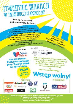 Powitanie wakacji w Tajemniczym Ogrodzie - impreza dla dzieci połączona z kwestą na rzecz Kubusia Bilińskiego podopiecznego Fundacji Serce Dziecka