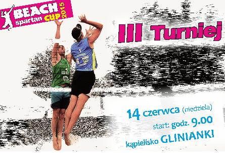 Beach Spartan Cup 2015 - TURNIEJ SIATKÓWKI PLAŻOWEJ KOBIET I MĘŻCZYZN