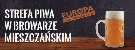 Europa na Widelcu - Piwa Europy w Browarze Mieszczańskim