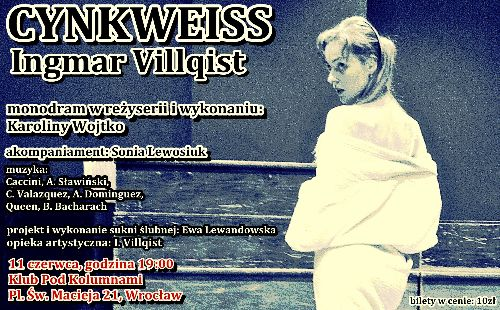 """Cynkweiss"" wg. Ingmara Villgista – premiera"