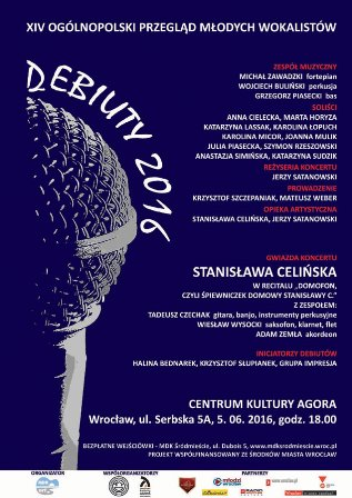 Debiuty 2016 – Koncert Galowy z recitalem Stanisławy Celińskiej