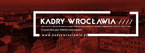 Kadry Wrocławia w Kinie Nowe Horyzonty