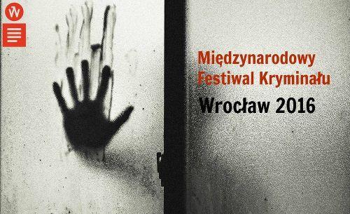 Międzynarodowy Festiwal Kryminału 2016