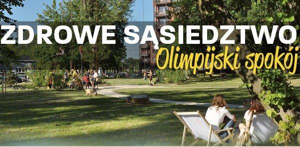 Zdrowe sąsiedztwo - Olimpijski Spokój