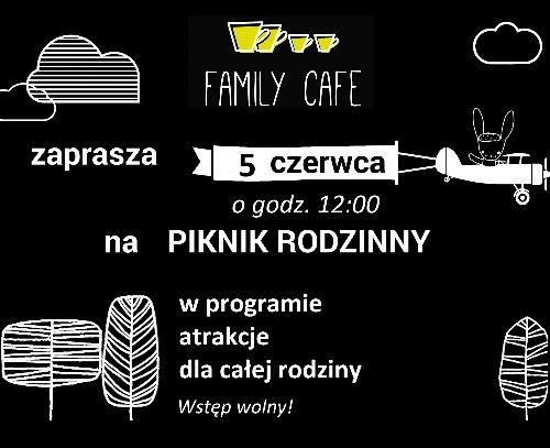 Piknik rodzinny w Family Cafe