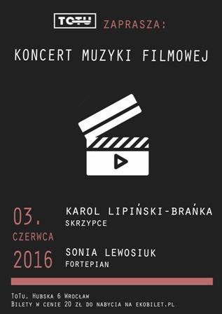 Koncert Muzyki Filmowej - Teatr ToTu zaprasza