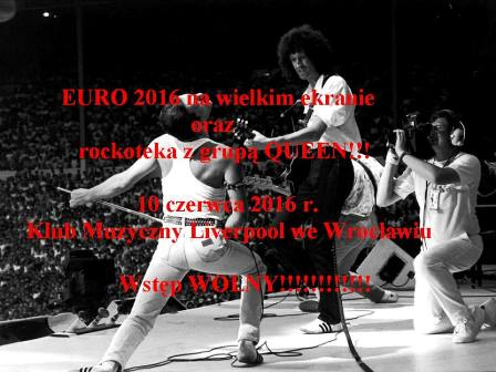 Rockoteka z QUEEN oraz EURO 2016 - wstęp wolny!