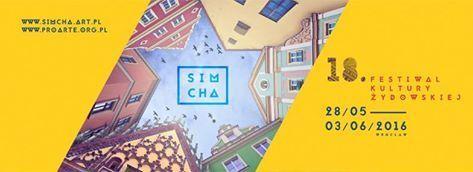 Festiwal Kultury Żydowskiej SIMCHA 2016 – ostatnie dni festiwalu