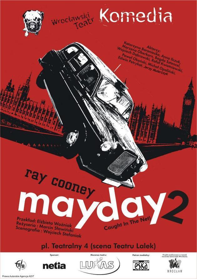 Mayday 2 – spektakl