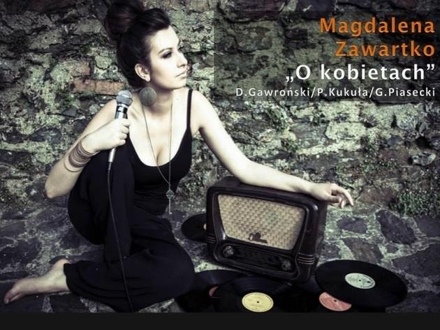 """Magdalena Zawartko """"O kobietach"""""""