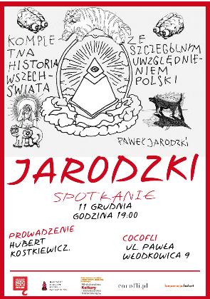 Wrocławska premiera Kompletnej historii wszechświata ze szczególnym uwzględnieniem Polski Pawła Jarodzkiego