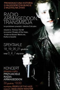 Radio Armageddon. Transmisja