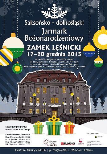 Jarmark Bożonarodzeniowy wokół Zamku Leśnickiego