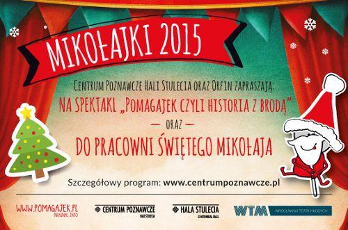 Impreza mikołajkowa w Centrum Poznawczym Hali Stulecia