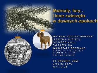 Warsztatyrodzinne: Mamuty, tury i inne zwierzęta w dawnych epokach