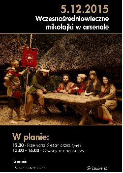 Wczesnośredniowieczne mikołajki w ARSENALE