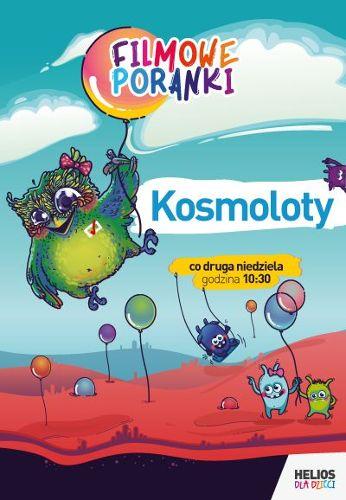 Filmowe Poranki - Kosmoloty – seans z atrakcjami