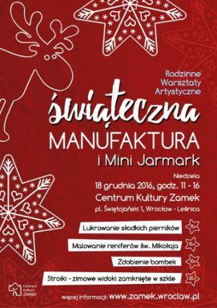 Manufaktura świąteczna i mini-jarmark bożonarodzeniowy w CK ZAMEK