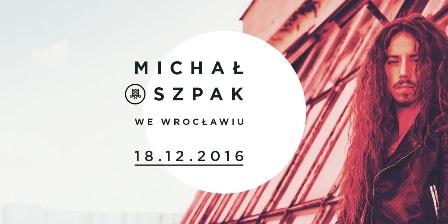 Koncert Michała Szpaka we Wrocławiu