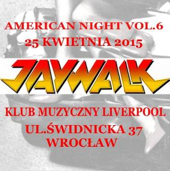 AMERICAN NIGHT vol. 6 with JAYWALK