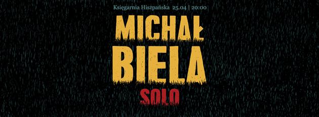 Michał Biela solo - koncert