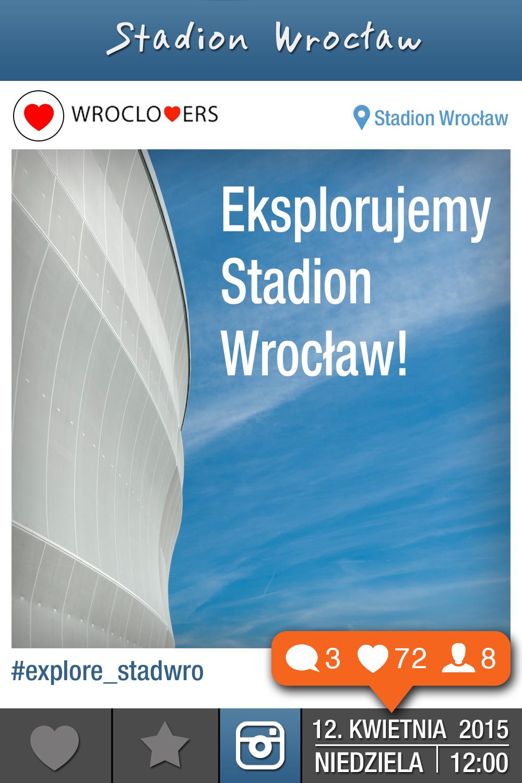 Instameet na Stadionie Wrocław