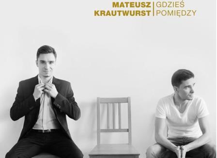 Mateusz Krautwurst - koncert