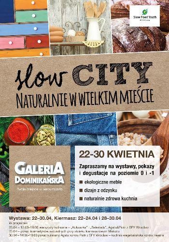 Slow City w Galerii Dominikańskiej