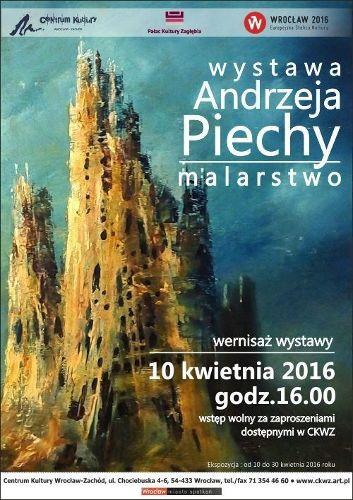 Wystawa malarstwa Andrzeja Piechy: wernisaż