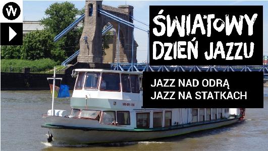 Jazz nad Odrą – Jazz na Statkach