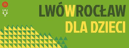 Miesiąc lwowski we Wrocławiu – Pozytywka UA: zajęcia dla dzieci
