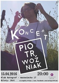 Koncert Piotra Woźniaka - z poezją w tle