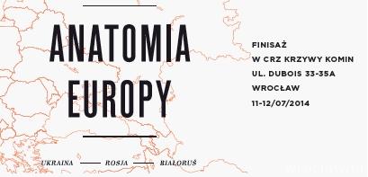FINISAŻ – ANATOMIA EUROPY. UKRAINA, ROSJA, BIAŁORUŚ