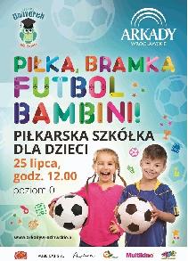 Arkadowy Uniwerek: piłkarska szkółka dla dzieci