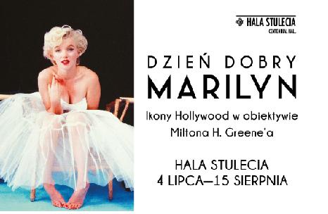 Dzień Dobry Marilyn. Ikony Hollywood w obiektywie Miltona H. Greene'a