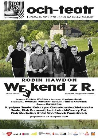 Spektakl Weekend z R.