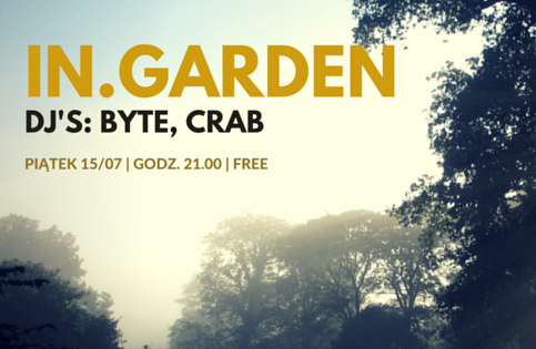 IN. GARDEN – DJ\'S BYTE & CRAB/D\'N\'B