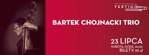 Bartek Chojnacki Trio w klubie Vertigo