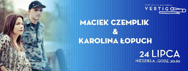 Maciek Czemplik & Karolina Łopuch w klubie Vertigo